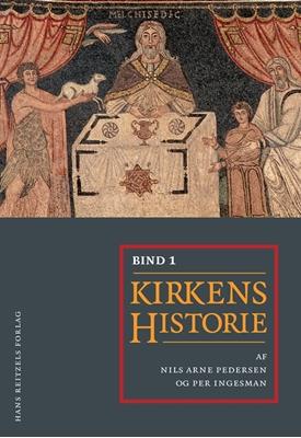 Kirkens historie I-II Per Ingesman, Nils Arne Pedersen, Jens Holger Schjørring, Carsten Bach-Nielsen 9788741254272