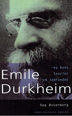 Émile Durkheim Dag Østerberg 9788741227719