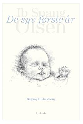 De syv første år Ib Spang Olsen 9788702247312