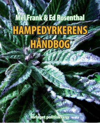 Hampedyrkerens Håndbog Mel Frank, Ed Rosenthal 9788773783474