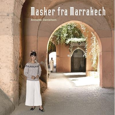 Masker fra Marrakech Annette Danielsen 9788793252325