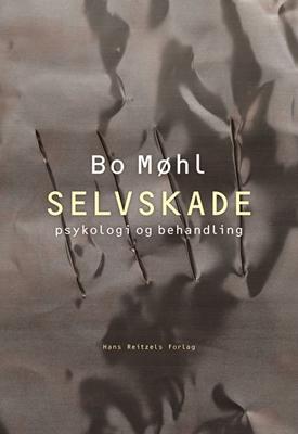 Selvskade Bo Møhl 9788741261454