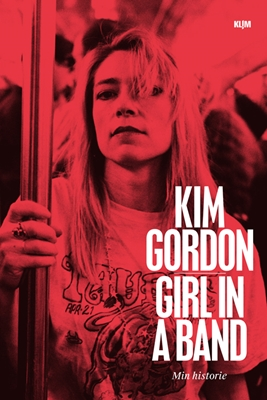 Girl in a band Kim Gordon 9788771298246