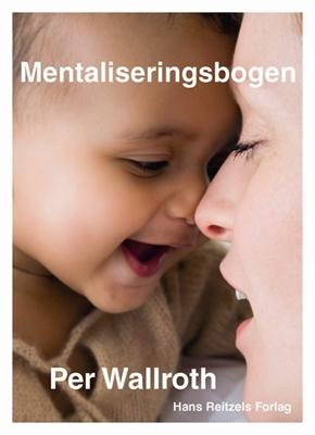 Mentaliseringsbogen Per Wallroth 9788741254845
