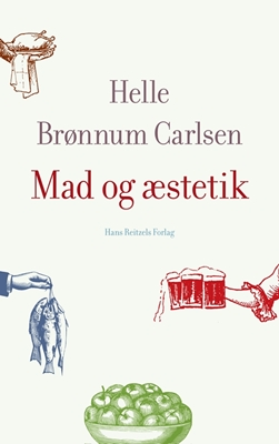 Mad og æstetik Helle Brønnum Carlsen 9788741254067