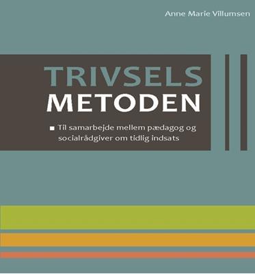 Trivselsmetoden Anne Marie Villumsen 9788790833534