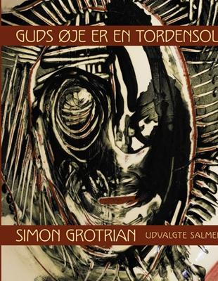 Guds øje er en tordensol Simon Grotrian 9788770037075