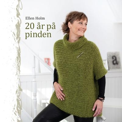 20 år på pinden Ellen Holm 9788793252066