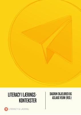 Literacy i læringskontekster Literacy i læringskontekster 9788771294941