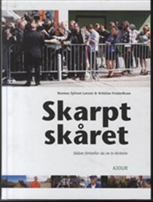 Skarpt skåret Rasmus Sylvest Larsen, Kristian Frederiksen 9788792816559