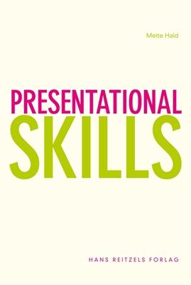 Presentational Skills Mette Hald 9788741270258