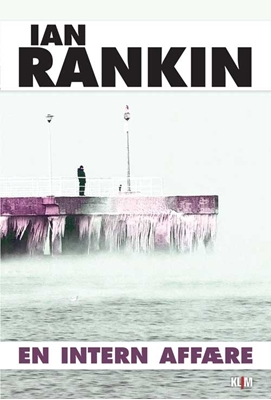 En intern affære Ian Rankin 9788779558274