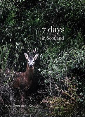 7 days in Scotland Nils J. Eilersen 9788799283576