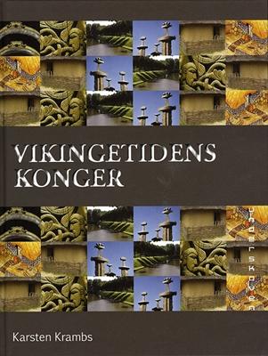 Vikingetidens konger Karsten Krambs 9788792467218