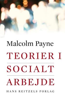Teorier i socialt arbejde Payne, Malcolm 9788741203669