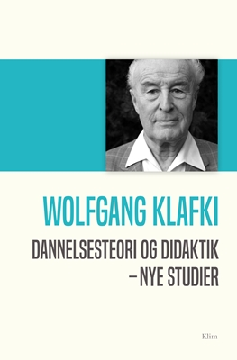 Dannelsesteori og didaktik Wolfgang Klafki 9788779559080