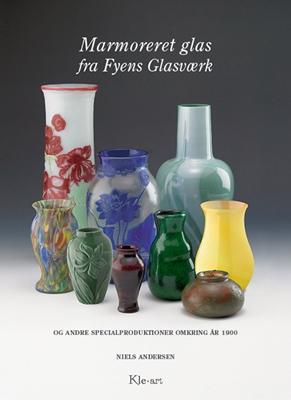 Marmoreret glas fra Fyens Glasværk Niels Andersen 9788792750228