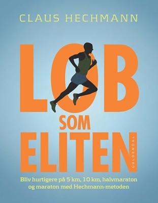 Løb som eliten Claus Hechmann 9788702160390