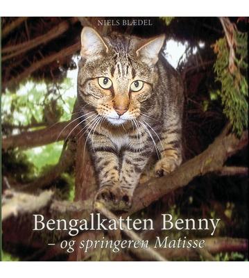 Bengalkatten Benny - og springeren Matisse Niels Blædel 9788772459608