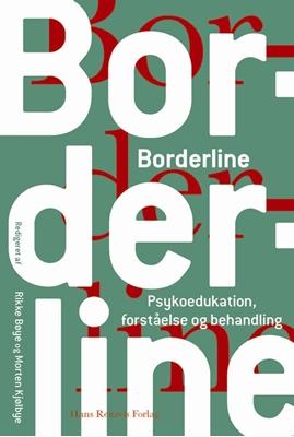Borderline Rikke Bøye, Morten Kjølbye, Anne Helene Døssing Blaabjerg, Diane Andersen 9788741255545