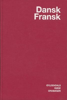 Dansk-Fransk Ordbog Else Juul Hansen, Kirsten Jeppesen Kragh, Birgit Schlifer, Henrik Hovmark 9788700337183
