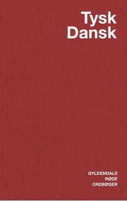 Tysk-Dansk Ordbog Jens Erik Mogensen, Ingeborg Zint, Egon Bork 9788702004878