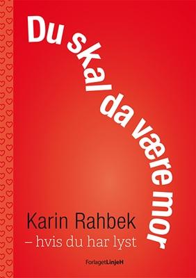 Du skal da være mor Karin Rahbek 9788792769077