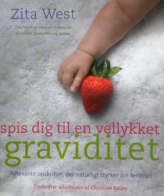 Spis dig til en vellykket graviditet Zita West 9788772307442