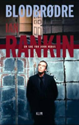 Blodbrødre Ian Rankin 9788779553057