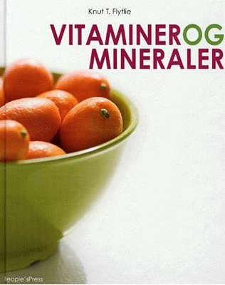 Vitaminer og mineraler Knut T. Flytlie 9788791293979