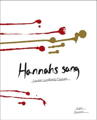 Hannahs sang Louise Lundberg Claesen 9788799329120