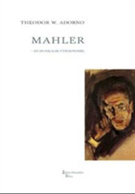 Mahler - en musikalsk fysiognomik Theodor W. Adorno 9788779552692