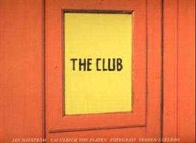 The Club Jan Håfström, Cai Ulrich von Platen 9788776950644