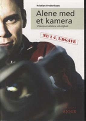Alene med et kamera Kristian Frederiksen 9788792816085
