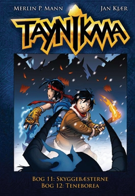 Taynikma (11 & 12) Skyggebæsterne & Teneborea Jan Kjær, Merlin P. Mann 9788771080841