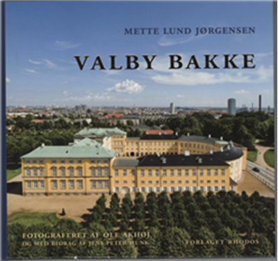 Valby Bakke Mette Lund Jørgensen 9788772459783