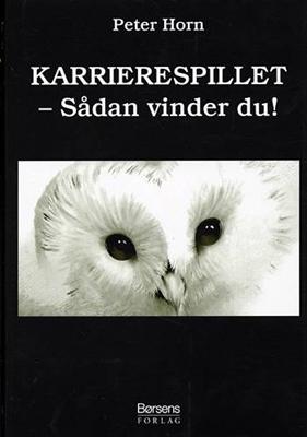 KARRIERESPILLET Peter Horn 9788776640835