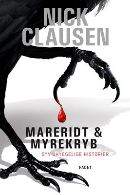Mareridt & Myrekryb 1 Nick Clausen 9788793456037