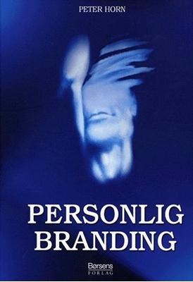 Personlig Branding Peter Horn 9788776640781