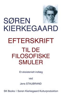 Efterskrift til de Filosofiske Smuler Jens Staubrand, Søren Kierkegaard 9788792510204