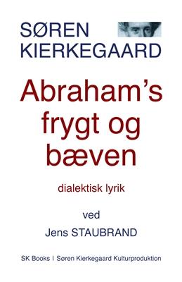 Abraham's frygt og bæven Jens Staubrand, Søren Kierkegaard 9788792510235