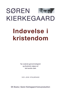 Indøvelse i kristendom Jens Staubrand, Søren Kierkegaard 9788792510242