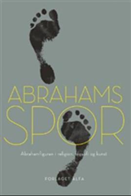 Abrahams spor Thomas Hoffmann, Finn Damgaard, Lars Bruun, Jesper Skau, Søren Holst 9788791191374