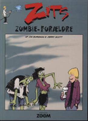 Zits: Zombie-forældre Jim Borgman, Jerry Scott 9788792718419