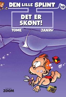 Den lille Splint 12: Det er skønt! Janry, Tome 9788793244641