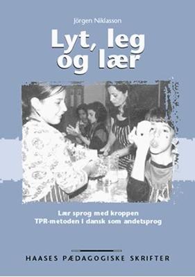 Lyt, leg og lær Jörgen Niklasson 9788755911437