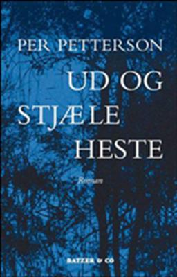 Ud og stjæle heste Per Petterson 9788790524784