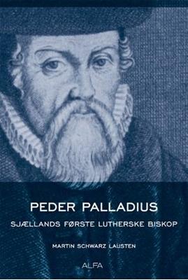 Peder Palladius Martin Schwarz Lausten 9788791191237