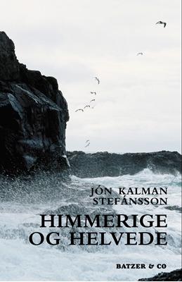 Himmerige og helvede Jón Kalman Stefánsson 9788792439536