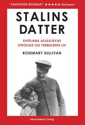 Stalins datter Rosemary Sullivan 9788775143917